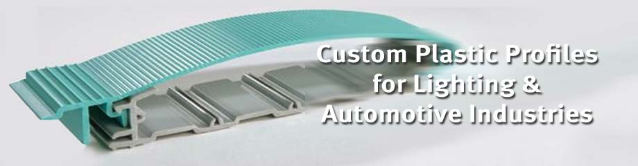 Custom Plastic Profiles for Lighting and Automotive Industries